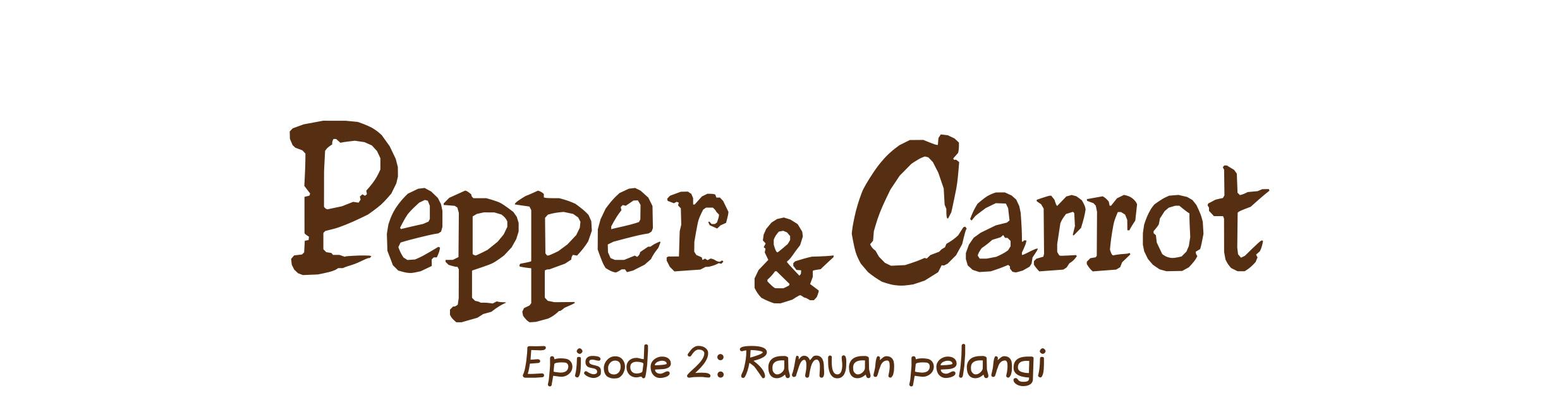 Episode 2: Ramuan pelangi
