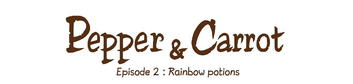 Episode 2 : Rainbow potions
