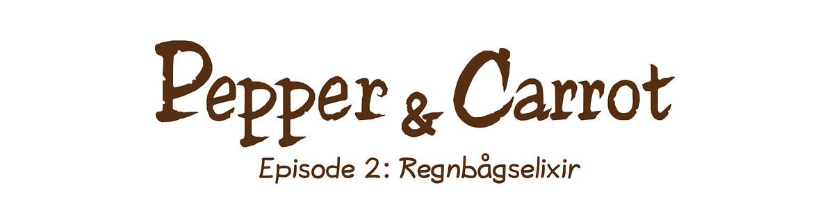 Episode 2: Regnbågselixir