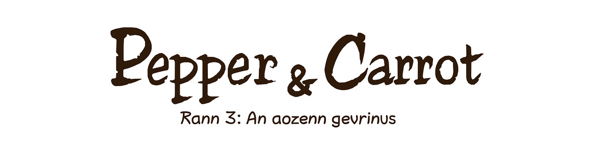 A webcomic page of Pepper&Carrot, rann 3 [br], pajenn 0