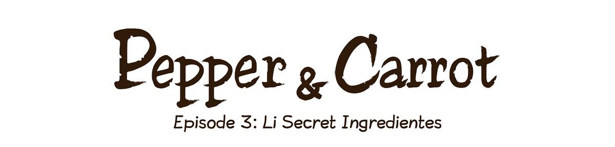Episode 3: Li Secret Ingredientes