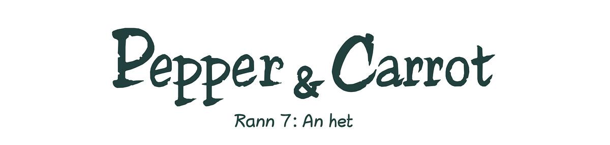 A webcomic page of Pepper&Carrot, rann 7 [br], pajenn 0