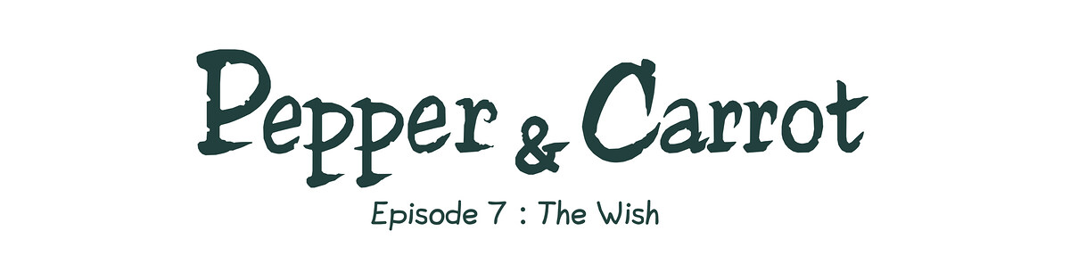 Episode 7 : The Wish