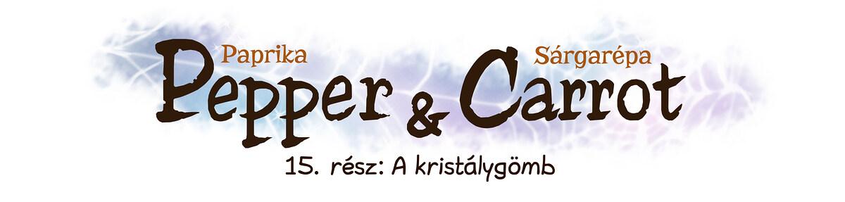 A webcomic page of Pepper&Carrot, epizód 15 [hu], oldal 0