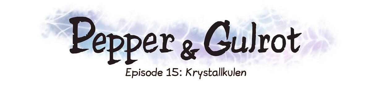 Episode 15: Krystallkulen