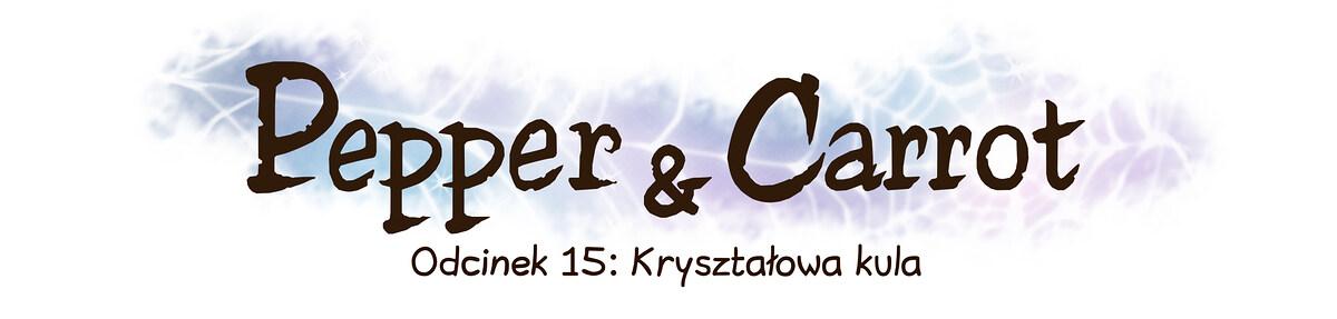 A webcomic page of Pepper&Carrot, odcinek 15 [pl], strona 0