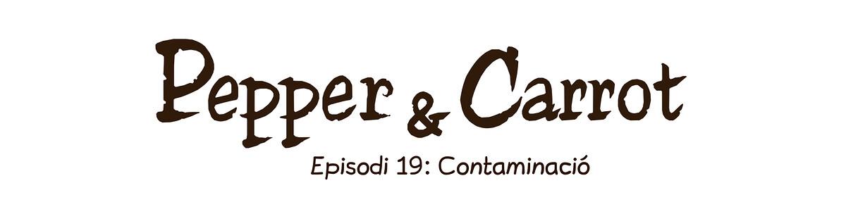 A webcomic page of Pepper&Carrot, episodi 19 [ca], pàgina 0