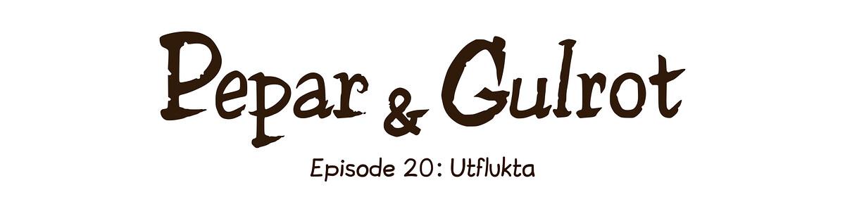 Episode 20: Utflukta