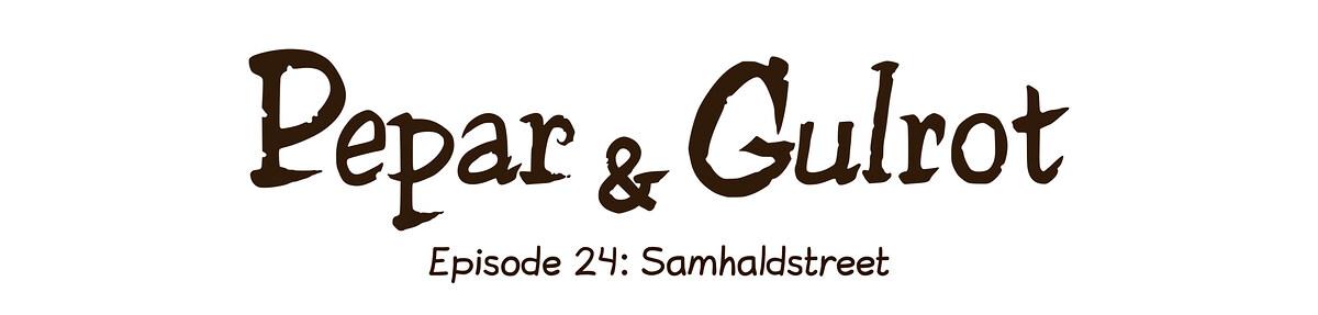 Episode 24: Samhaldstreet