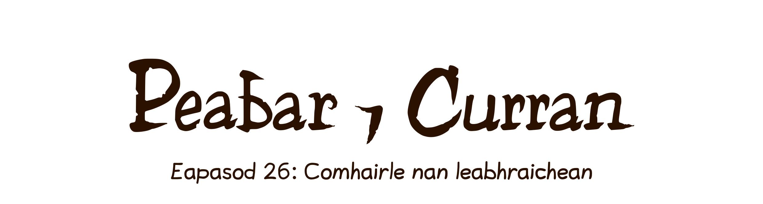 Eapasod 26: Comhairle nan leabhraichean