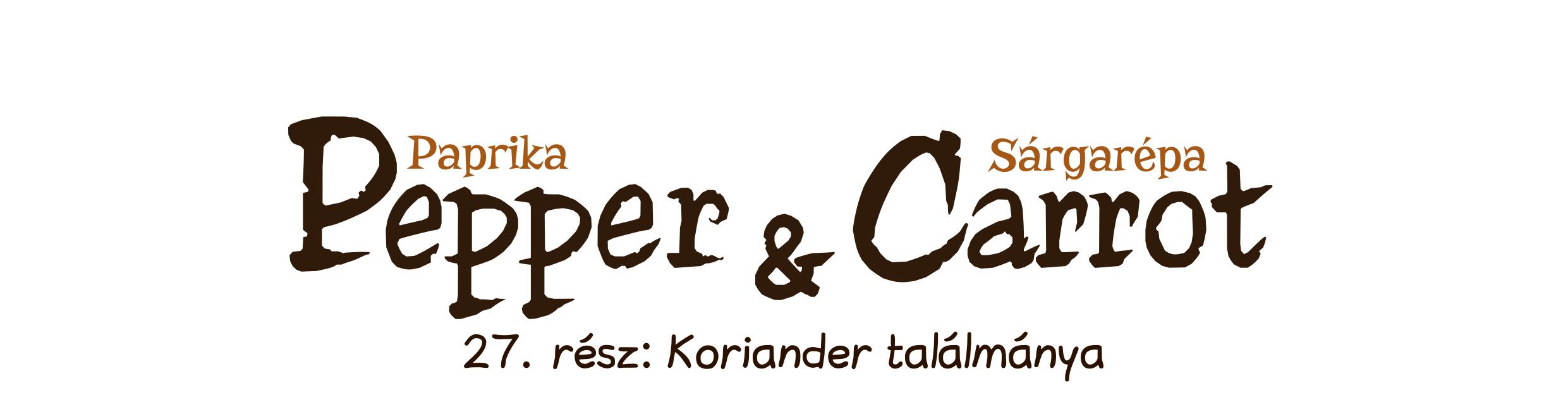 27. rész: Koriander találmánya