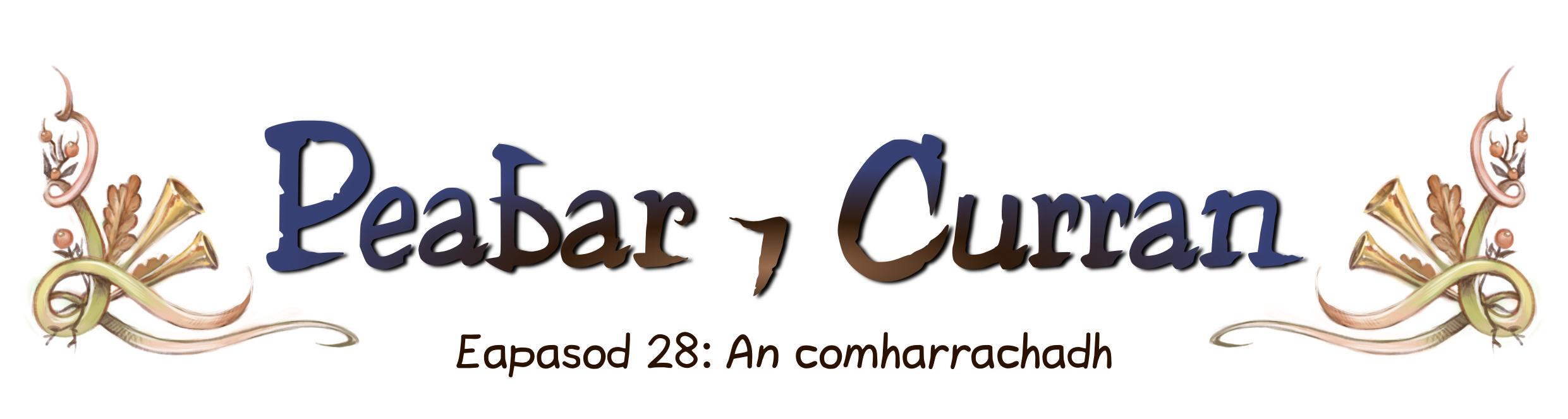 Eapasod 28: An comharrachadh