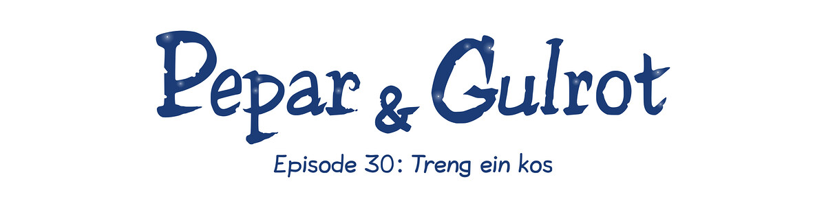 Episode 30: Treng ein kos