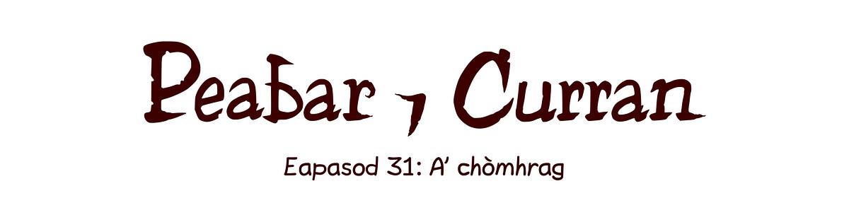 Eapasod 31: A' chòmhrag