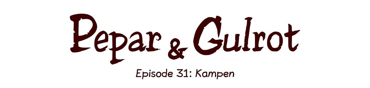 Episode 31: Kampen