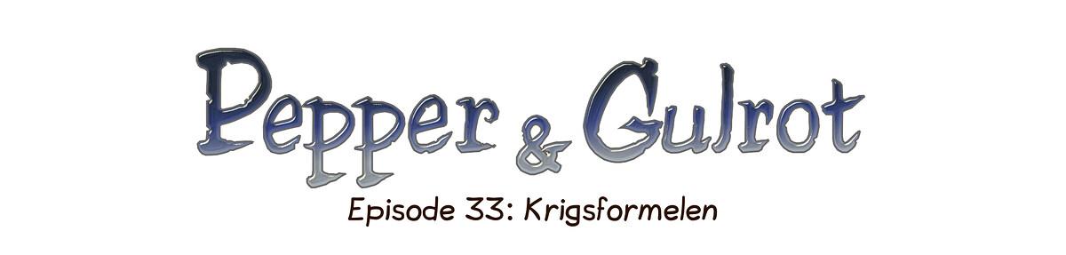 Episode 33: Krigsformelen