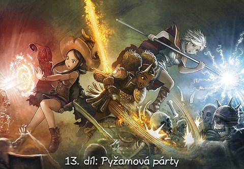 13. díl: Pyžamová párty (click to open the episode)