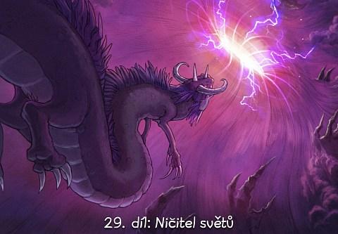 29. díl: Ničitel světů (click to open the episode)