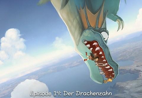 Episode 14: Der Drachenzahn (click to open the episode)