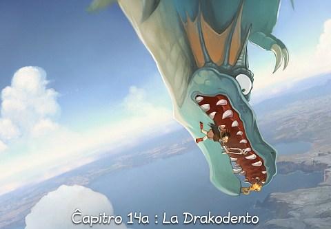 Ĉapitro 14a : La Drakodento (alklaku por malfermi la bildrakonton)