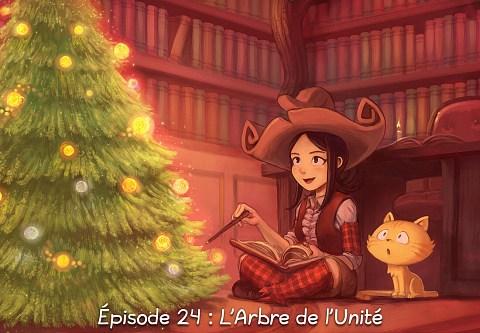 Épisode 24 : L'Arbre de l'Unité ( cliquez pour ouvrir l'épisode )