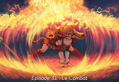 Épisode 31 : Le Combat ( cliquez pour ouvrir l'épisode )