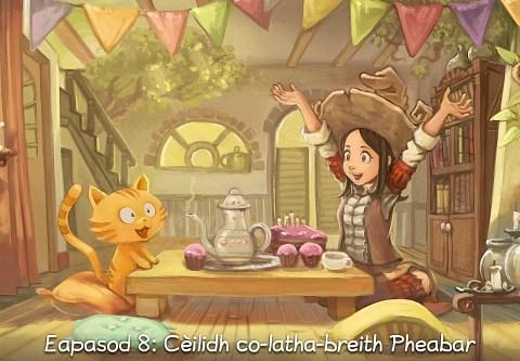 Eapasod 8: Cèilidh co-latha-breith Pheabar (briog a dh'fhosgladh an eapasoid)