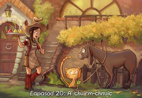 Eapasod 20: A' chuirm-chnuic (briog a dh'fhosgladh an eapasoid)
