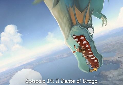 Episodio 14: Il Dente di Drago (click to open the episode)