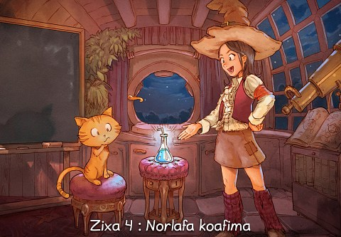 Zixa 4 : Norlafa koafima (click to open the episode)