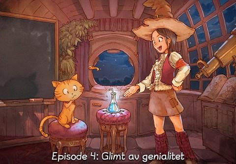 Episode 4: Glimt av genialitet (trykk for å opna episoden)