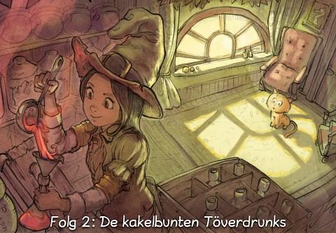 Folg 2: De kakelbunten Töverdrunks (click to open the episode)