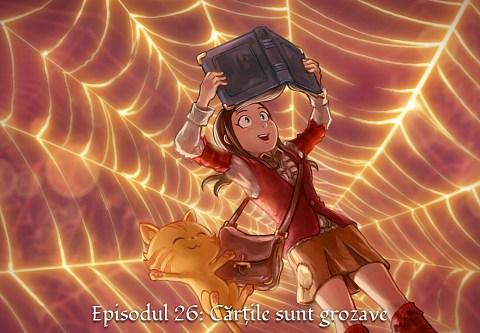 Episodul 26: Cărțile sunt grozave (click to open the episode)