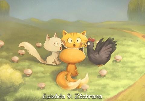 Epizóda 9: Záchrana (click to open the episode)