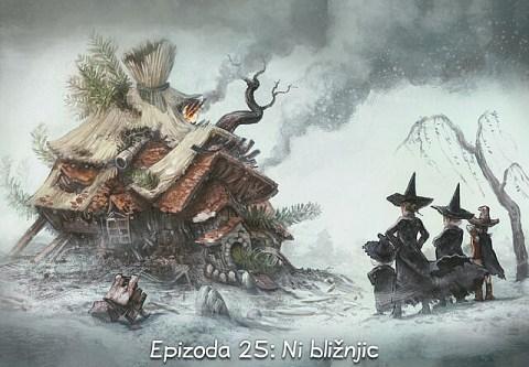 Epizoda 25: Ni bližnjic (click to open the episode)