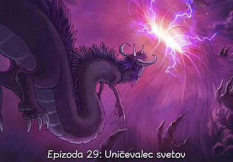 Epizoda 29: Uničevalec svetov (click to open the episode)