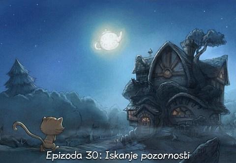Epizoda 30: Iskanje pozornosti (click to open the episode)