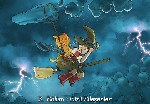 3. Bölüm : Gizli Bileşenler (click to open the episode)